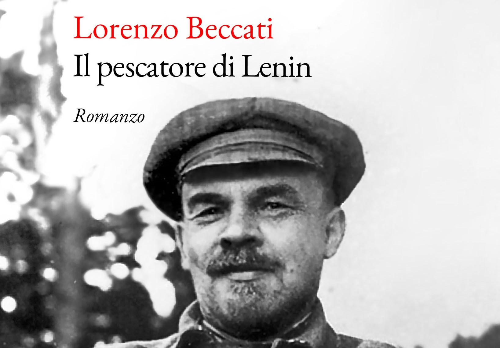 """""""Il Pescatore di Lenin"""" di Lorenzo Beccati"""