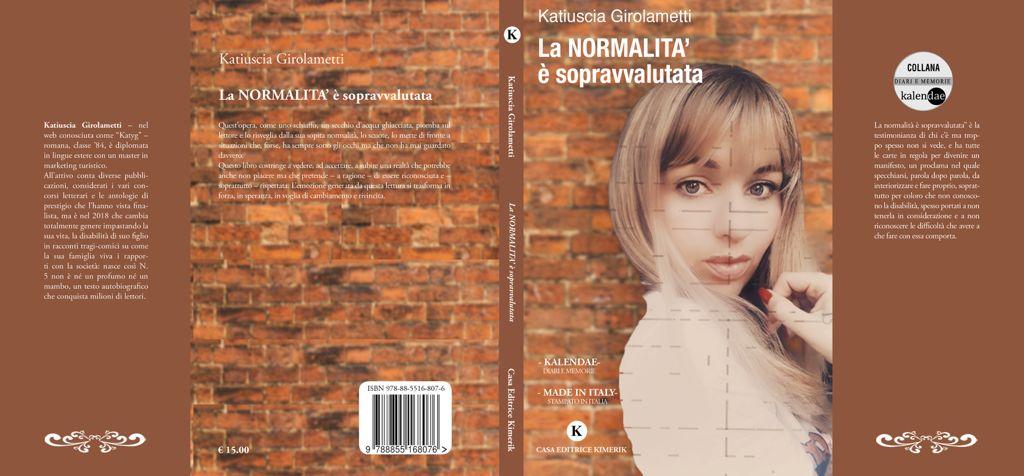 """La """"la normalità è sopravvalutata"""" di Katiuscia Girolametti"""