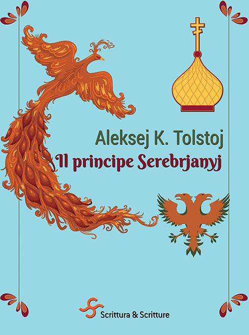 """Il principe Serebrjanyj"" di A. K.Tolstoj"