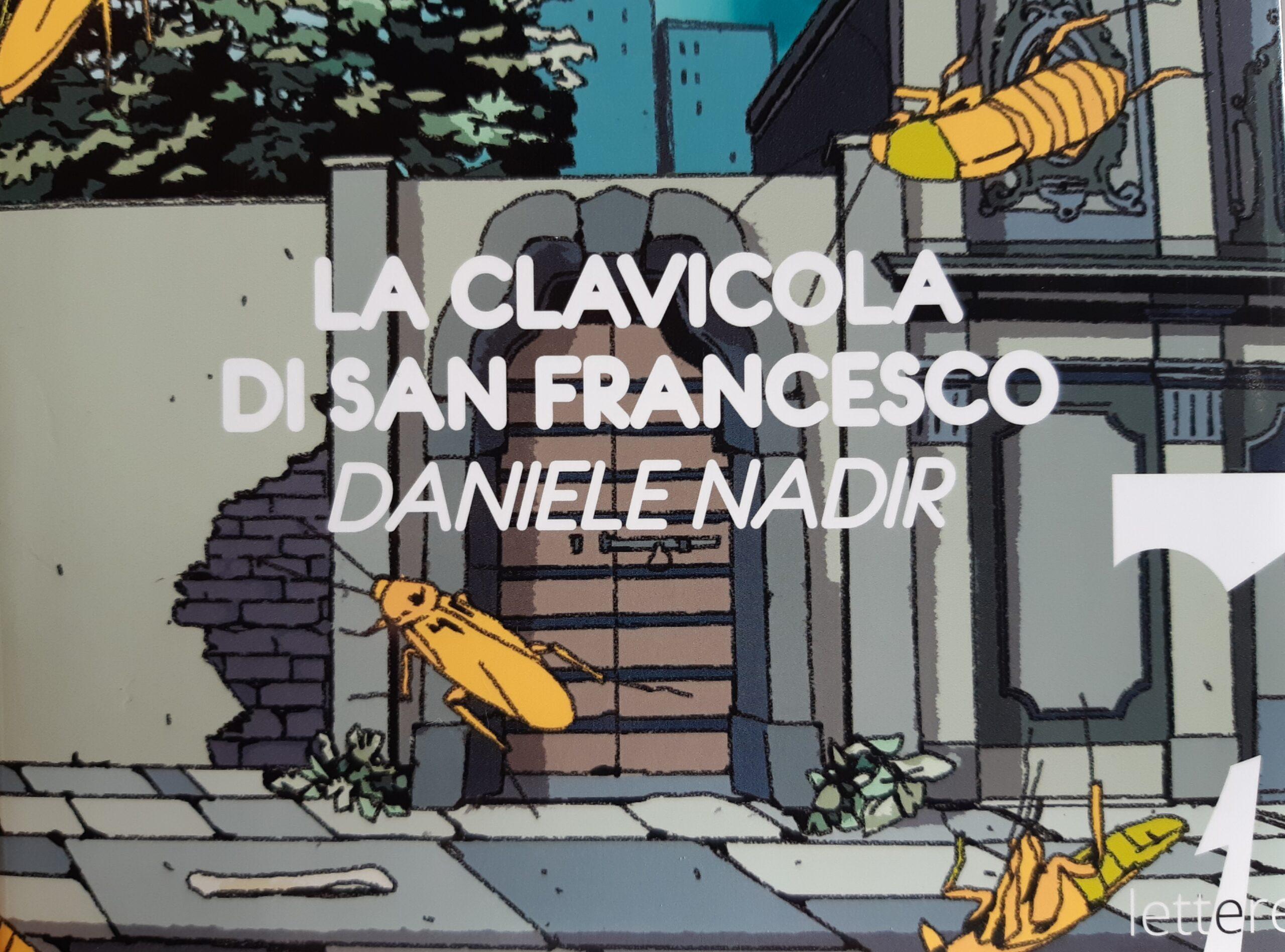 "La clavicola di San Francesco"" di Daniele Nadir"
